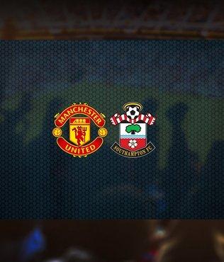 Manchester United-Southampton maçı ne zaman? Saat kaçta? Hangi kanalda canlı yayınlanacak?