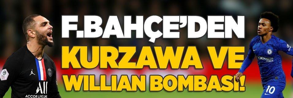 Fenerbahçe'den Willian ve Kurzawa bombası!