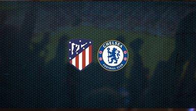 Atletico Madrid - Chelsea maçı ne zaman, saat kaçta ve hangi kanalda canlı yayınlanacak? | UEFA Şampiyonlar Ligi