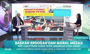 Başkan Recep Tayyip Erdoğan'dan millilere moral mesajı