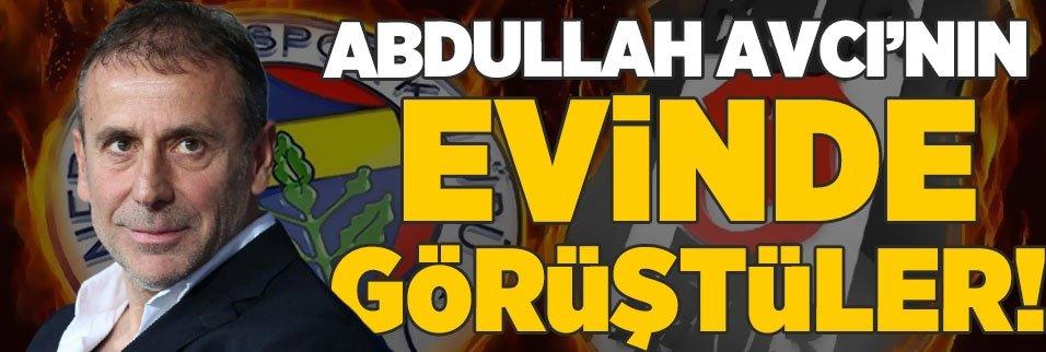 Ve Abdullah Avcı'nın evine gittiler! F.Bahçe, Beşiktaş...