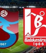 Trabzonspor - Balıkesirspor | CANLI