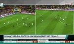 Erman Toroğlu: Pinto'ya yapılan hareket net penaltı