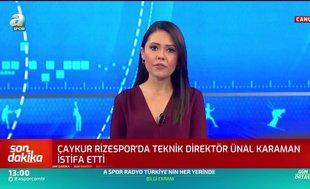 Çaykur Rizespor'da Ünal Karaman istifa etti!