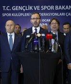 Spor Bakanı Kasapoğlu: Dikkatli olun