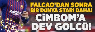 Cimbom'a dünya starı golcü!