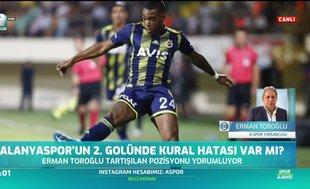 Alanyaspor'un 2. golünde kural hatası var mı? Erman Toroğlu yorumladı