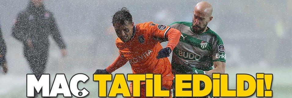 Başakşehir maçı tatil edildi!