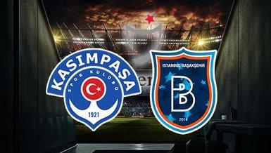 Kasımpaşa Başakşehir maçı ne zaman saat kaçta ve hangi kanalda canlı yayınlanacak?