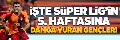 Süper Lig'i gençlik ateşi sardı!