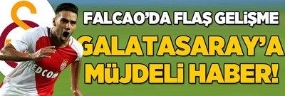 Flaş Falcao gelişmesi! Galatasaray'a müjdeli haber