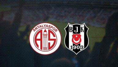 Antalyaspor - Beşiktaş maçı CANLI | Antalyaspor - Beşiktaş maçı ne zaman? Saat kaçta ve hangi kanalda canlı yayınlanacak? | Süper Lig