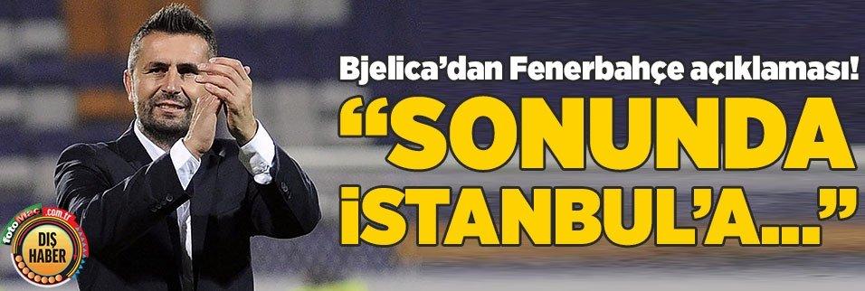 bjelicadan fenerbahce icin resmi aciklama sonunda istanbula 1592549751995 - Manuel Pellegrini için flaş iddia! Fenerbahçe derken...