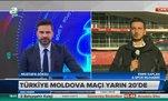 Türkiye-Moldova maçı öncesi son gelişmeler