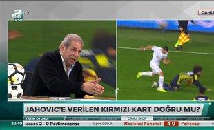 Erman Toroğlu: Jahovic'e verilen kırmızı kart kararı yanlış