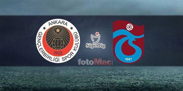 Gençlerbirliği-Trabzonspor maçı ne zaman, saat kaçta? Gençlerbirliği Trabzonspor Muhtemel 11'ler