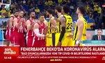 """""""Fenerbahçe'de testi pozitif çıkan oyuncuları biliyoruz"""""""