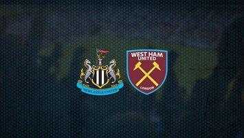Newcastle United - West Ham United maçı saat kaçta ve hangi kanalda?