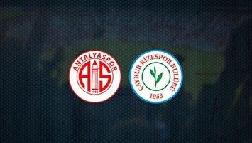 Antalyaspor - Rizespor maçı saat kaçta ve hangi kanalda?