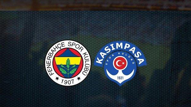 Son dakika FB haberi   Fenerbahçe - Kasımpaşa maçı ne zaman, saat kaçta ve hangi kanalda?   İlk 11'ler
