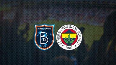 Başakşehir - Fenerbahçe maçı ne zaman? Fenerbahçe maçı saat kaçta ve hangi kanalda canlı yayınlanacak? | Süper Lig