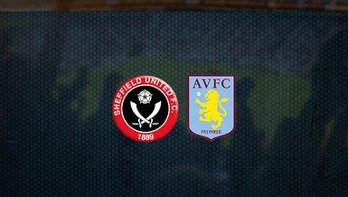 Sheffield United - Aston Villa maçı ne zaman, saat kaçta ve hangi kanalda canlı yayınlanacak | İngiltere Premier Lig