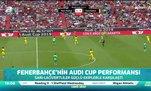 Fenerbahçe'nin Audi Cup performansı