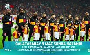 Galatasaray 5 maç sonra kazandı