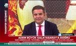 Adem Büyük Galatasaray'a doğru