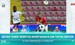 Güven Taner: Beşiktaş bu sene ancak bu kadar oynayabilir