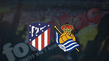 A.Madrid - Real Sociedad maçı saat kaçta? Hangi kanalda?