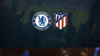 Chelsea - Atletico Madrid | CANLI