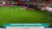 Steven Caulker'dan Trabzonspor'a mesaj