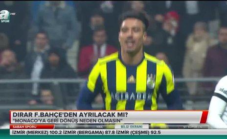 Dirar Fenerbahçe'den ayrılacak mı?