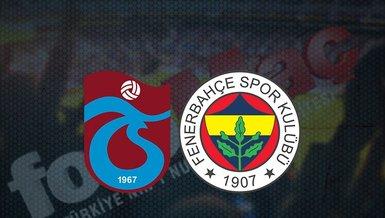 Trabzonspor - Fenerbahçe maçı ne zaman? Trabzonspor Fenerbahçe derbisi saat kaçta? Hangi kanalda canlı yayınlanacak? | CANLI SKOR