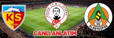 CANLI   Kayserispor-Alanyaspor