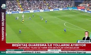 Beşiktaş Quaresma ile yollarını ayırıyor!