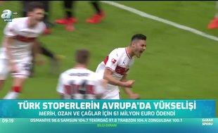 Türk stoperlerin Avrupa'da yükselişi