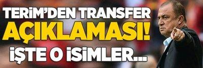 Fatih Terim'den transfer açıklaması! O isimleri açıkladı!