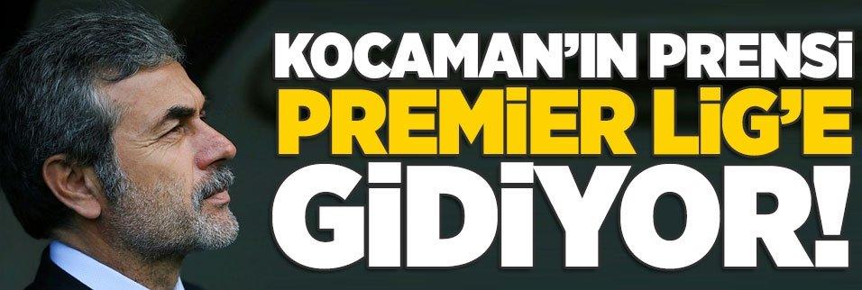 Kocaman'nın prensi Premier Lig'e gidiyor