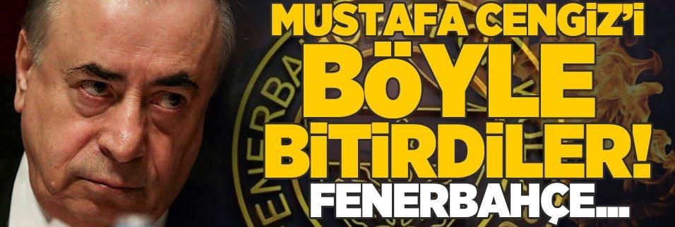 Mustafa Cengiz'i böyle bitirdiler! Fenerbahçe...