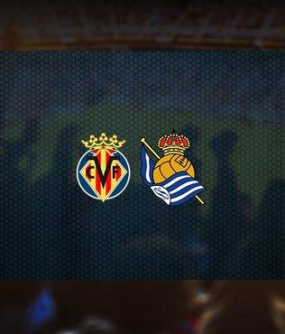 Villarreal-Real Sociedad maçı ne zaman? Saat kaçta? Hangi kanalda canlı yayınlanacak?