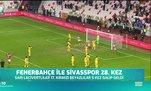 Fenerbahçe ile Sivasspor 28. kez karşılaşıyor!
