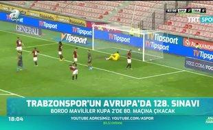 Trabzonspor'un Avrupa'da 128. sınavı