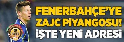 Fenerbahçe'ye Zajc piyangosu! İşte yeni adresi