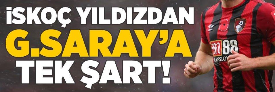 İskoç yıldızdan Galatasaray'a tek şart!