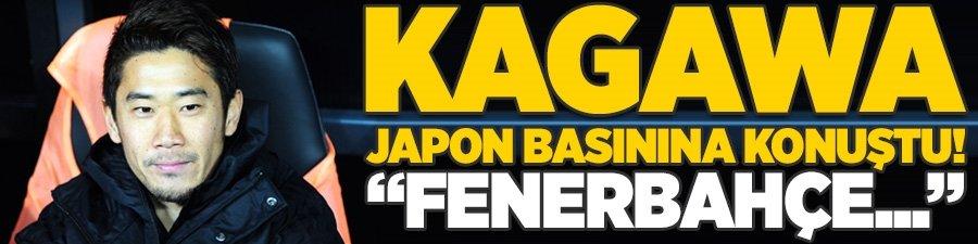 """Kagawa Japon basınına konuştu! """"Fenerbahçe..."""""""