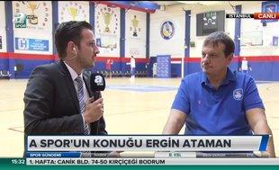 Ergin Ataman'dan A Spor'a özel açıklamalar
