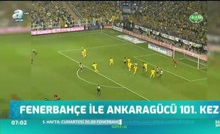 Fenerbahçe ile Ankaragücü 101. kez