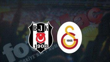 Beşiktaş - Galatasaray maçı saat kaçta ve hangi kanalda?